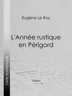 ebook: L'Année rustique en Périgord