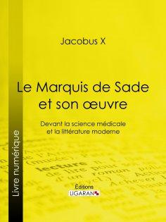 eBook: Le Marquis de Sade et son oeuvre