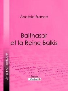 eBook: Balthasar et la Reine Balkis