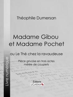 eBook: Madame Gibou et Madame Pochet