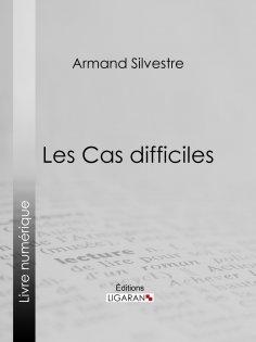 ebook: Les Cas difficiles