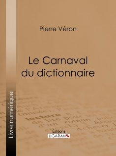 eBook: Le Carnaval du dictionnaire
