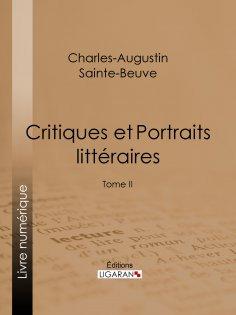 eBook: Critiques et Portraits littéraires