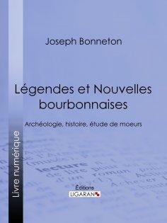 eBook: Légendes et nouvelles bourbonnaises