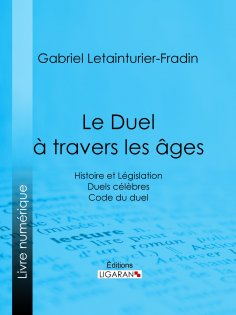 eBook: Le Duel à travers les âges