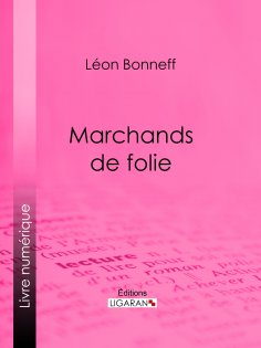 eBook: Marchands de folie