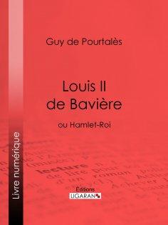 eBook: Louis II de Bavière