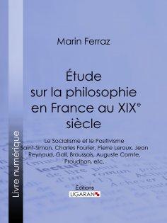 eBook: Étude sur la philosophie en France au XIXe siècle