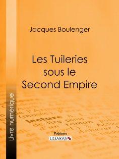 eBook: Les Tuileries sous le Second Empire