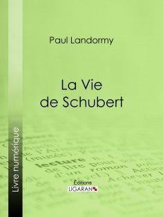 ebook: La Vie de Schubert