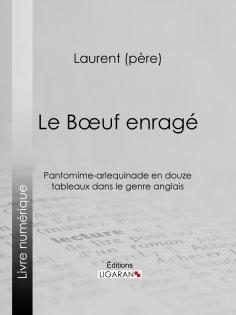 ebook: Le Boeuf enragé