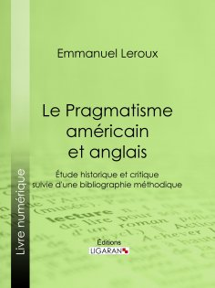 eBook: Le Pragmatisme américain et anglais