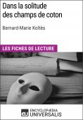 eBook: Dans la solitude des champs de coton de Bernard-Marie Koltès