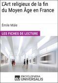 eBook: L'Art religieux de la fin du Moyen Âge en France d'Émile Mâle