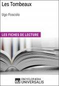 eBook: Les Tombeaux d'Ugo Foscolo