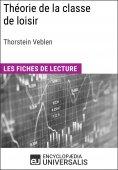 eBook: Théorie de la classe de loisir de Thorstein Veblen