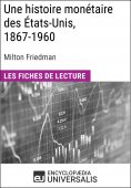 eBook: Une histoire monétaire des États-Unis, 1867-1960, de Milton Friedman