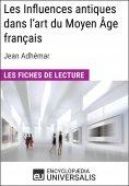 eBook: Les Influences antiques dans l'art du Moyen Âge français de Jean Adhémar