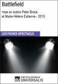 eBook: Battlefield (mise en scène Peter Brook et Marie-Hélène Estienne - 2015)