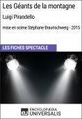 eBook: Les Géants de la montagne (LuigiPirandello - mise en scène Stéphane Braunschweig - 2015)