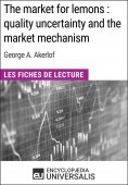 eBook: The market for lemons : quality uncertainty and the market mechanism de George A. Akerlof