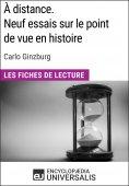 eBook: À distance. Neuf essais sur le point de vue en histoire de Carlo Ginzburg