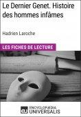 eBook: Le Dernier Genet. Histoire des hommes infâmes d'Hadrien Laroche
