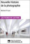 eBook: Nouvelle Histoire de la photographie de Michel Frizot