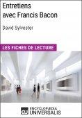 eBook: Entretiens avec Francis Bacon de David Sylvester (Les Fiches de Lecture d'Universalis)