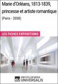 eBook: Marie d'Orléans, 1813-1839, princesse et artiste romantique (Paris - 2008)