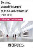eBook: Dynamo, un siècle de lumière et de mouvement dans l'art (Paris - 2013)