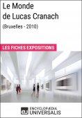 eBook: Le Monde de Lucas Cranach (Bruxelles - 2010)