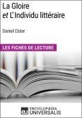 eBook: La Gloire et L'Individu littéraire de Daniel Oster
