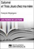 eBook: Salomé et Trois Jours chez ma mère de François Weyergans