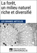 eBook: La forêt, un milieu naturel riche et diversifié