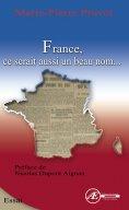 eBook: France, ce serait aussi un beau nom