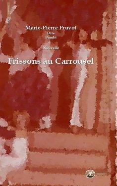eBook: Frissons au carrousel