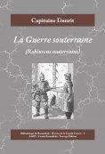 eBook: La Guerre souterraine