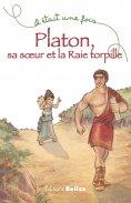 eBook: Platon, sa soeur et la Raie torpille