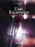 eBook: Ever Lightwess - Partie 1
