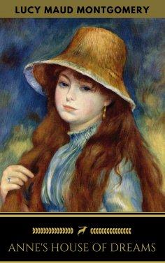eBook: Anne's House of Dreams (Golden Deer Classics)