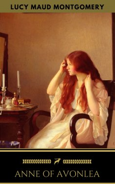 eBook: Anne of Avonlea (Anne Shirley Series #2)