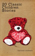 eBook: 20 Classic Children Stories (Zongo Classics)