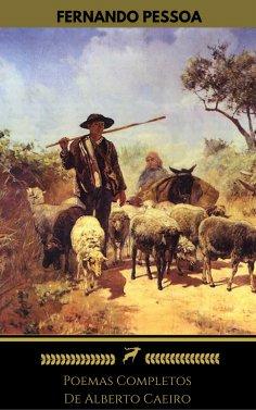 eBook: Alberto Caeiro: Poemas Completos (Golden Deer Classics)