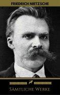 eBook: Friedrich Nietzsche: Sämtliche Werke (Golden Deer Classics)