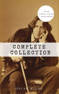 eBook: Oscar Wilde: The Complete Collection