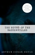 eBook: Arthur Conan Doyle: The Hound of the Baskervilles (The Sherlock Holmes novels and stories #5)