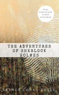 ebook: Arthur Conan Doyle: The Adventures of Sherlock Holmes (The Sherlock Holmes novels and stories #3)