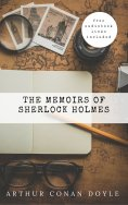 ebook: Arthur Conan Doyle: The Memoirs of Sherlock Holmes  (The Sherlock Holmes novels and stories #4)