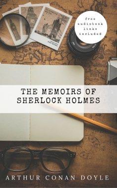 eBook: Arthur Conan Doyle: The Memoirs of Sherlock Holmes  (The Sherlock Holmes novels and stories #4)